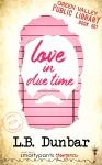 20190718_GVL01_Love in Due Time_Dunbar_KDP_FINAL.jpg